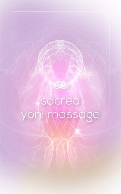 Sacred Yoni Massage